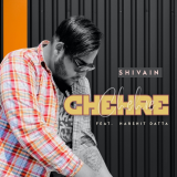 Chehre  By Shivain