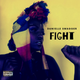 Fight  By Danielle Swagger