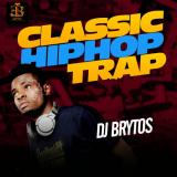 DJ Brytos - Classic Hip Hop Trap