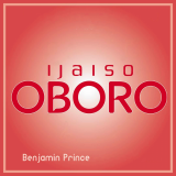 Ijaiso Oboro  ( Remix ) By Benjamin Prince