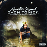 Zach Tonick - Another Round