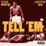 Teflon ModeFive - Tell Em