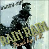 Swigy Lyf - Rain Rain