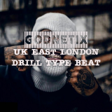 UK East London  ( Drill Type Beat ) By Godnetix
