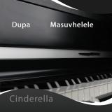 Cinderella  By Dupa Masuvhelele