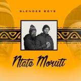 Ntate Moruti  By Slender Boys