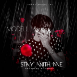 Modell - Stay with Me