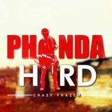 Crazy Frazer - Phanda Hard