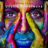 Ubuhle Bomntwana  By Rwhisky Champ