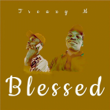 Blessed  By Treazy M