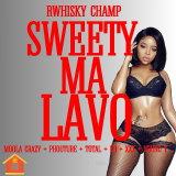 Sweety Ma Lavo  By Rwhisky Champ