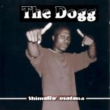 The Dogg - Shimaliw' Osatana