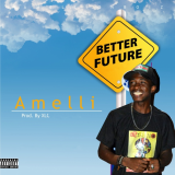 Amelli - Better Future