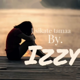 Usikate Tamaa  By Izzy