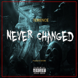 Terence - Never Changed