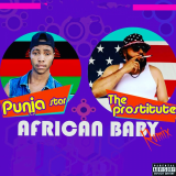 African Baby  ( Remix ) By Punja Star, The Prostitute