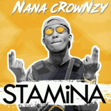 Nana Crownzy - Stamina