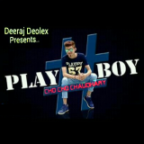 Cho Cho Choudhary - Play Boy