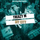 Treazy M - My City