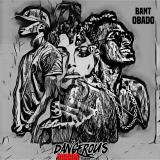 BanT, Obado - Dangerous Riddim