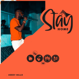 Stay Home  ( Covid19 ) By Bekey Mills