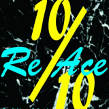 Re Ace - 10 over 10