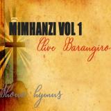 Mimhanzi, Vol. 1  ( Shona Hymns ) By Clive Barangiro