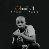 OlamiLyH - Afro Talk