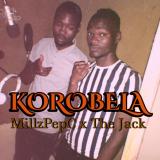 Korobela  By Millz PepC, The Jack