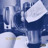 Schuash - Xan