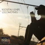 KgosiTau Lehipi - Locomotives
