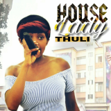 House Lady  By Thuli