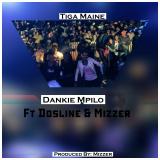 Dankie Mpilo  By Tiga Maine