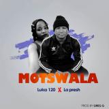 Motswala  By Luka 120