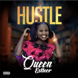 Hustle  By Queen Esther