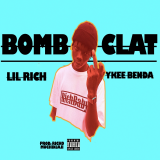 Bomboclat  By Lil Rich, Ykee Benda