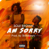 Solebrown - Am Sorry