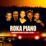 Roka Piano  By Survivors Crew
