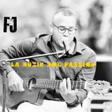 La Muzik Mon Passion  By FJ