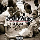 Owela Wange  By Kula Fresh