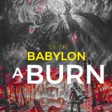 Babylon a Burn  By Kemishan