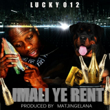 Lucky012 - Imali Ye Rent