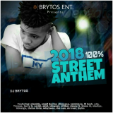 DJ Brytos - 2018 100% Street Anthem