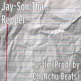 Jay-Son Tha Repper- Hustle