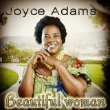 Beautiful Woman  By Joyce Adams