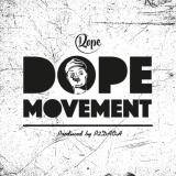 2Dope - Dope Movement