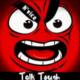 N'Vice -Talk Tough