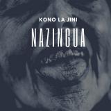 Nazingua  By Kono La Jini