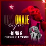 Unaionaje  ( Refix ) By King G