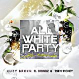All White Party  ( Kpos Lifestyle Remix ) By Kuzy Brxxn
